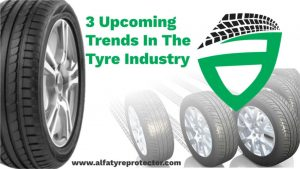3 Upcoming Trends In The Tyre Industry