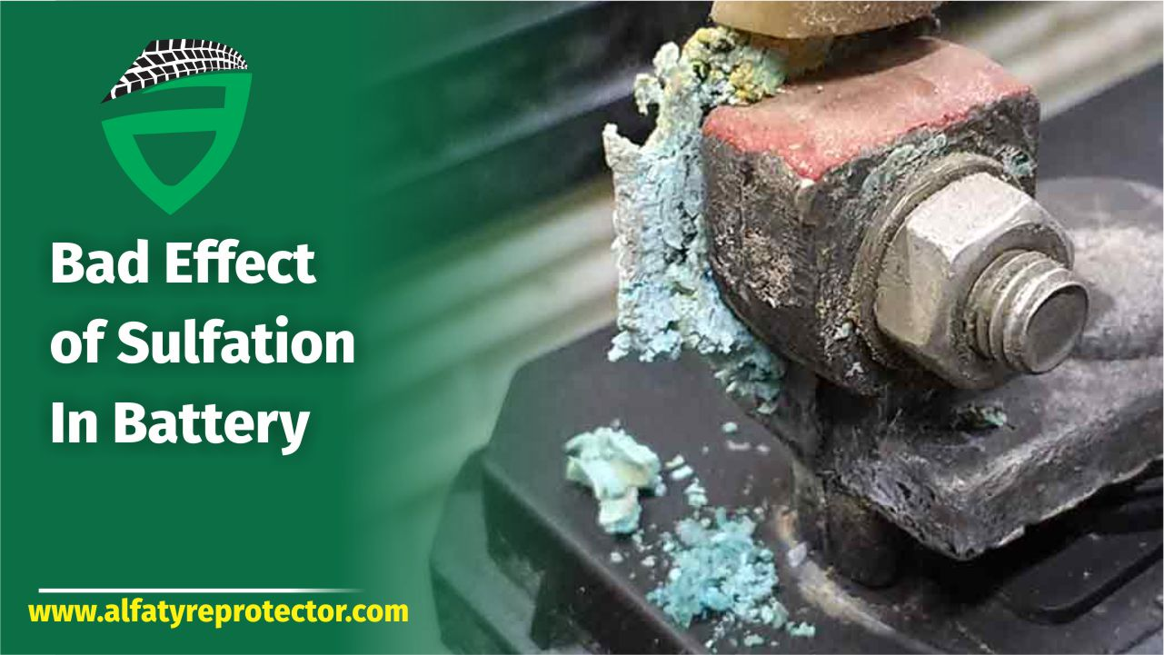 Bad Effect of Sulfation In Battery