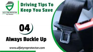 Driving Tip 04: Always Buckle Up