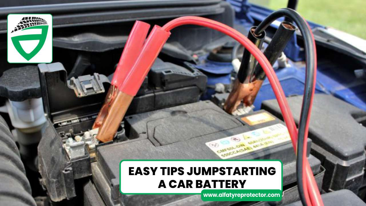 EASY TIPS JUMPSTARTING A CAR AND OTHER BATTERY