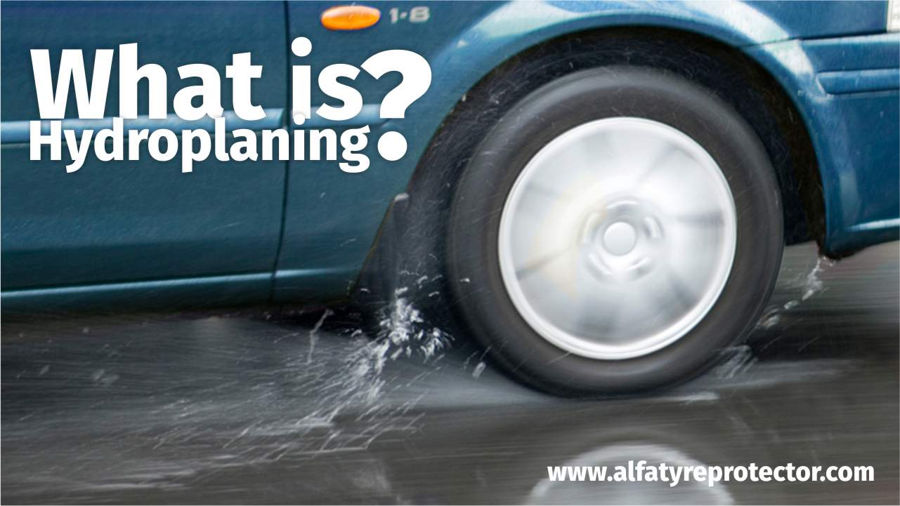 What is hydroplanning