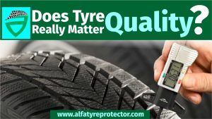 does tyre quality really matter